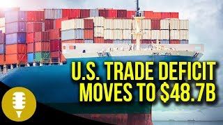 U.S. Trade Deficit Moves To $48.7b, From InText