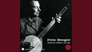Watch Pete Seeger Banks Of The Ohio video