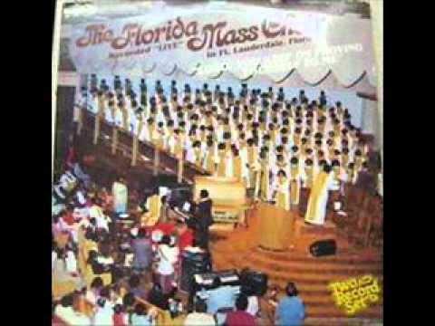 Florida Mass Choir - God Shall Wipe Away All Tears
