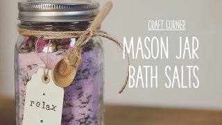 Gambar cover Craft Corner: How to make a mason jar bath salts