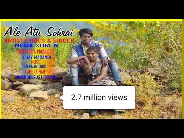 ALE ATU  full Songs  // NEW  SOHRAI SANTHALI  VIDEO  2018-2019