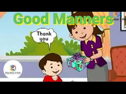 Good Manners Manners - Song   Nursery Rhyme With Lyrics For Kids   By Education 2 Kids