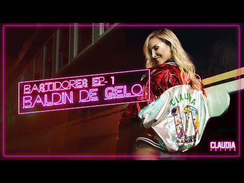 Bastidores: Baldin de Gelo - Ep.1/4 | Claudia Leitte