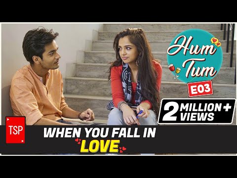 When you fall in Love | TSP's Hum Tum