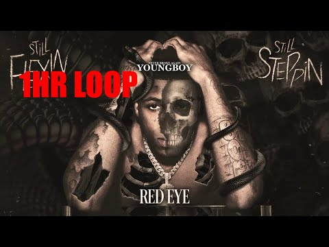 (1hr Loop) Youngboy – Red Eye