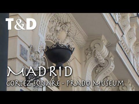 Madrid Tourist Guide: Cortez Square, Prado Museum Video Guide - Travel & Discover