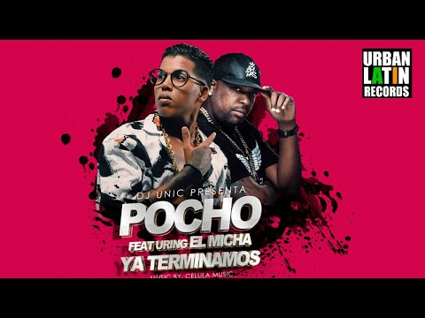 EL POCHO Ft. EL MICHA - TERMINAMOS - (OFFICIAL LYRIC VIDEO) CUBATON 2018 / REGGAETON 2018