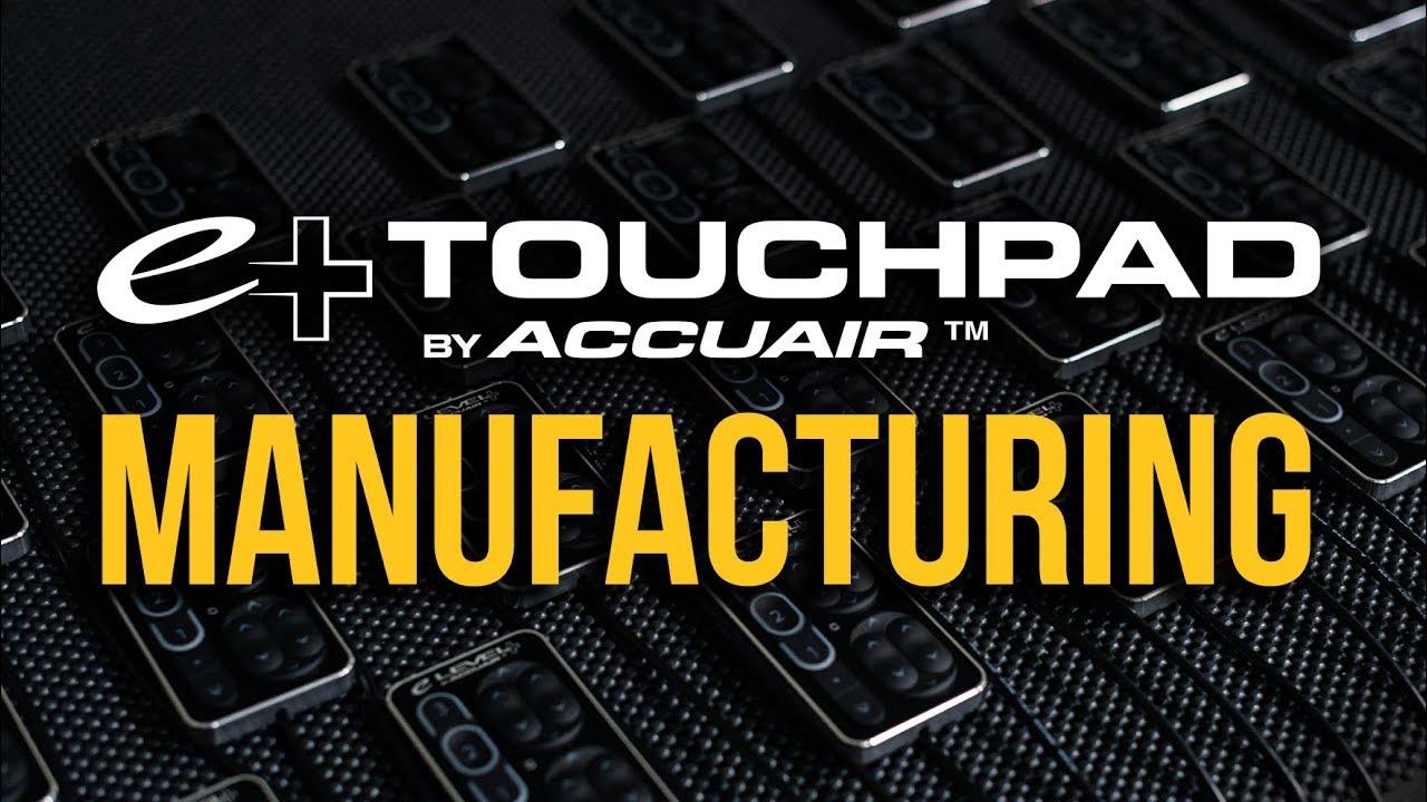 e+TouchPad | e-Level + Manufacturing
