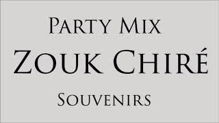 PARTY MIX ZOUK CHIRÉ SOUVENIR (BY DJ ANYA) 2020