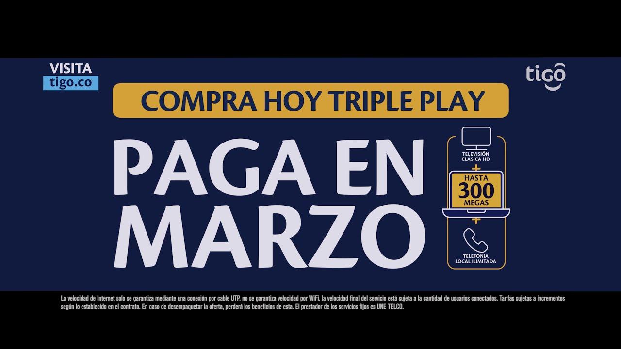 Compra hoy Triple Play Tigo y paga en marzo.