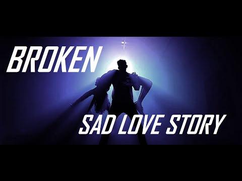 BROKEN A SAD LOVE SONG | STEP UP | SHAM SURYA