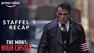 The Man in the High Castle 1. Staffel | Rückblick | Amazon Prime Video