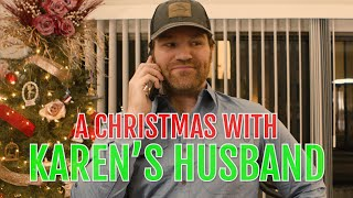 A Christmas With Karen's Husband