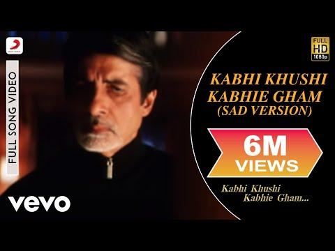 Kabhi Khushi Kabhie Gham - Sad Version   Shahrukh Khan