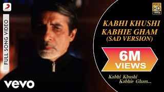 Gambar cover Kabhi Khushi Kabhie Gham -Sad Version Video - Title Track|Shah Rukh Khan|Lata Mangeshkar