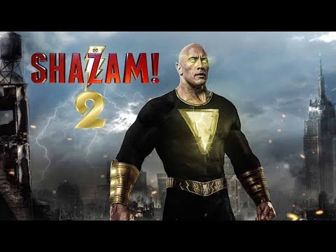 Shazam 2: Age Of Black Adam Trailer (2022)