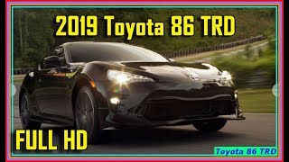 Toyota 86 TRD | 2019 Toyota 86 TRD SE 6M Pictures and Review