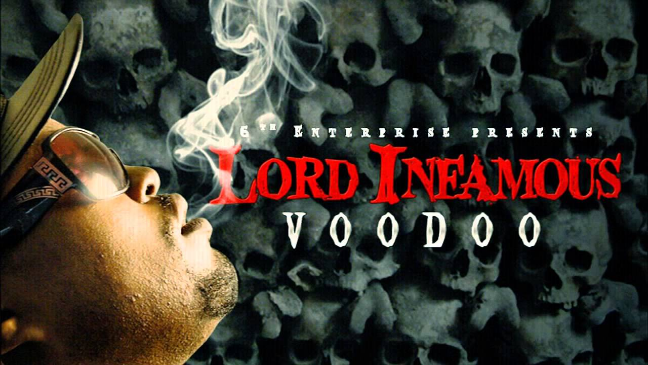 Lord Infamous: Lord Infamous Voodoo