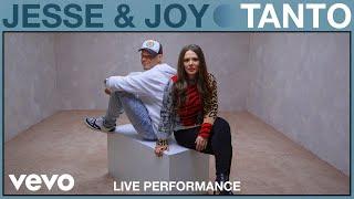 Jesse & Joy - Tanto (Live Performance)   Vevo