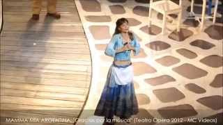MAMMA MIA en ARGENTINA: Gracias por la Música (Abril 9 2012, Teatro Opera Citi)