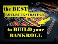 BEST Roulette Strategy Ever to WIN | BEST Roulette Strategy to Build Bankroll | Online Roulette