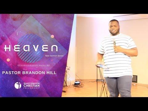 heaven-pt.-1- -pastor-brandon-hill- -(sermon-series)