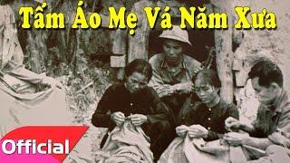 Tấm Áo Mẹ Vá Năm Xưa - Sáng tác: Nguyễn Văn Tý [Karaoke Beat MV]