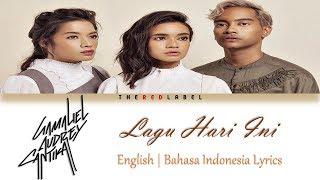 Lagu hari ini - GAC Lyrics (English & Bahasa Indonesia Translation)