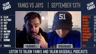 Yanks vs Jays | Sept 13th | Pre-Game Show