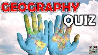 "How Much Do You Know About ""GEOGRAPHY""? Test/Trivia/Quiz"