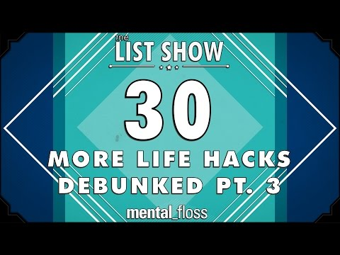 30 More Life Hacks Debunked Pt. 3 -...