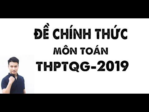 Chữa Đề Thi THPTQG môn Toán 2019 _ Thầy Nguyễn Quốc Chí