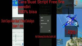 Cheat free fire Cara buat script free fire sendiri 100% Bisa
