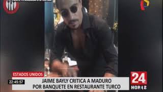 EE.UU: Jaime Bayly criticó duramente visita de Maduro a lujoso restaurante en Turquía