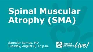 Spinal Muscular Atrophy Q&A