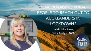 """Kia Kaha Auckland from your rural cousins"" with Julia Jones, Dairy Analyst, NZX"