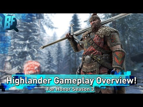 For Honor Season 3: Highlander Overview, Gear, Emotes, Executions, Gameplay!