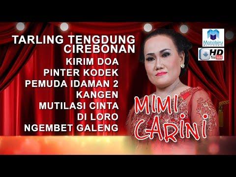 Full Nonstop Tarling Tengdung Cirebonan - Sinden Mimi Carini