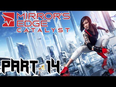 Mirror's Edge Catalyst - Part 14 - Preparing to Catch a Train |