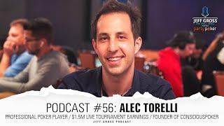 Podcast #56: Alec Torelli / Pro Poker Player / $1.5M Live MTT Earnings / Founder of ConsciousPoker