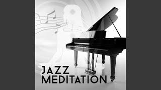 Video Meditation Jazz download MP3, 3GP, MP4, WEBM, AVI, FLV Juni 2018