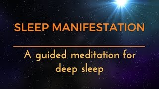 MANIFESTING DEEP SLEEP - A GUIDED MEDITATION ASMR