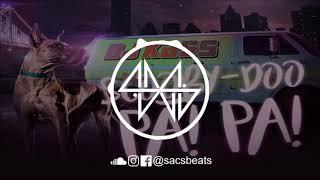 Dj Kass - Scooby Doo PaPa (EDM Trap Remix)   SACS