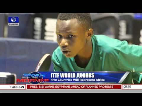 Sports This Morning: ATTF Confirms Nigeria's Participation In ITTF World Juniors 26/04/16