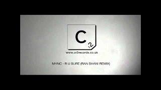 MYNC - R U Sure (Ran Shani Remix)