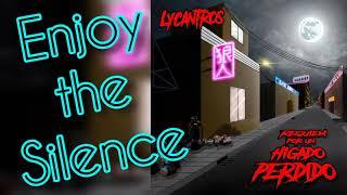 Lycantros - Enjoy the Silence - Depeche Mode (bonus track)