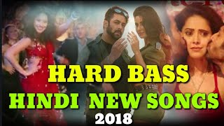 HINDI HARD BASS DJ MIX NEW SONG 2018 MIX