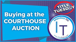 Episode 81 Buying at the Courthouse Auction Title Search Lien Search