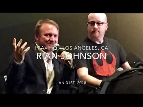 Rian Johnson (Star Wars Ep 8) Interview @ IMAX HQ - Los Angeles - Jan 31st, 2018