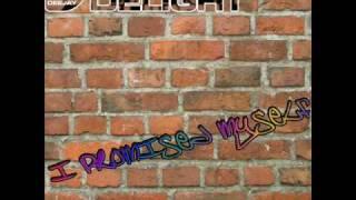 Deejay Delight - I promised myself (Radio Mix)
